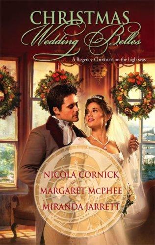 Christmas Wedding Belles: The Pirate's KissA Smler's TaleThe Sailor's Bride (Harlequin Historical)