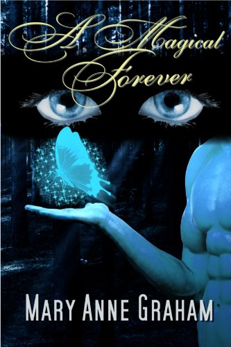 Book: A Magical Forever (The Forever Series) by Mary Anne Graham