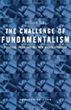 The Challenge of Fundamentalism: Political Islam and the New World Disorder (0520236904) by Tibi, Bassam