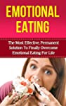 Emotional Eating: The Most Effective...