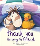 img - for Thank You For Being My Friend (Picture Books) by Peter Bently (2012-08-27) book / textbook / text book