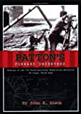 img - for Patton's Forward Observers: History Of The 7th Field Artillery Observation Batta book / textbook / text book