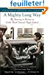 A Mighty Long Way: My Journey to Just...