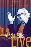 Albert Ellis Live! (0761943420) by Dryden, Windy