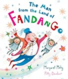 Margaret Mahy The Man from the Land of Fandango