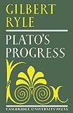 Plato's progress. (052109982X) by Ryle, Gilbert