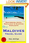 Maldives Travel Guide: Sightseeing, H...