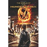 The World of the Hunger Games (Hunger Games Trilogy) ~ Kate Egan