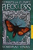 Reckless: Sombras Vivas / Living Shadows (Spanish Edition)