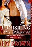PUNISHING MISS PRIMROSE, Parts I - XX: The Complete Set: An Erotic Historical in the Red Chrysanthemum Series (English Edition)