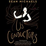 Us Conductors | Sean Michaels