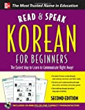 img - for Read and Speak Korean for Beginners with Audio CD, 2nd Edition (Read & Speak for Beginners) [Paperback] [2011] (Author) Sunjeong Shin book / textbook / text book