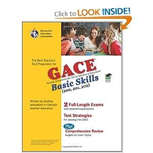 Georgia GACE Basic Skills (Reading, Math and Writing) (REA) (Test Preps) Susan Franks Ed.D., Judith Robbins Ph.D., Dana Sparkman Ph.D. and Dr. Kymberly Harris Drawdy Ph.D.