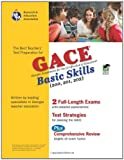 img - for Georgia GACE Basic Skills (Reading, Math and Writing) (REA) (Test Preps) book / textbook / text book