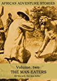 img - for AFRICAN ADVENTURE STORIES VOLUME TWO book / textbook / text book
