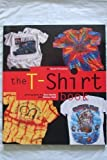 img - for The T-Shirt Book by Scott Fresener (1995-09-02) book / textbook / text book