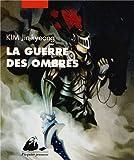 """Afficher """"La Guerre des ombres"""""""