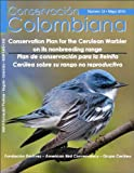 img - for Conservation Plan for the Cerulean Warbler on its nonbreeding range - Plan de conservaci n para la Reinita Cer lea sobre su rango no reproductivo (Conservacion Colombiana) (Conservacion Colombiana) book / textbook / text book