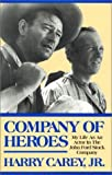 img - for Company of Heroes by Jr. Harry Carey (1994-06-01) book / textbook / text book