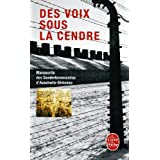 Des voix sous la cendre : Manuscrits des Sonderkommandos d&#39;Auschwitz-Birkenaupar Collectif