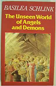 the unseen world of angels and demons basilea schlink pdf