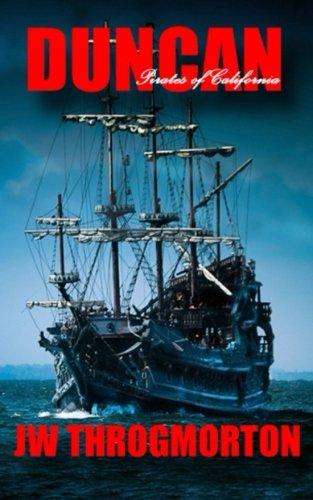 Duncan (Pirates Of California) (Duncan Triligy) (Volume 2)