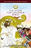 Max Lucado Holy Bible: New International Reader's Version; the Story for Children Bible