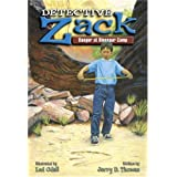 Danger at Dinosaur Camp (Detective Zack #3) ~ Jerry D. Thomas