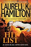 (Hit List) Laurell K. Hamilton An Anita Blake, Vampire Hunter Novel