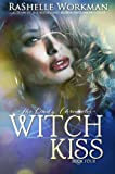 Witch Kiss (The Cindy Chronicles #4)