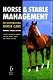 img - for Horse and Stable Management (Incorporating Horse Care) by Jeremy Houghton Brown (1996-10-21) book / textbook / text book