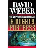 (A Mighty Fortress) By Weber, David (Author) Mass Market Paperbound on 01-Mar-2011