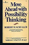 Move Ahead with Possibility Thinking (0800781058) by Schuller, Robert Harold