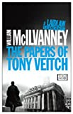 'The Papers of Tony Veitch (Laidlaw...' von 'William McIlvanney'