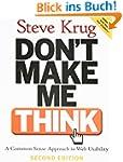 Don't Make Me Think!: A Common Sense...