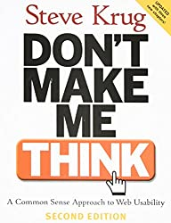 Dont Make Me Think- A Common Sense Approach to Web Usability