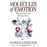 Molecules of Emotion: Why You Feel the Way You Feelby Deepak Chopra