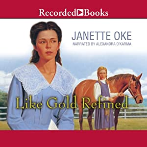 Like Gold Refined | [Janette Oke]