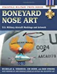 Boneyard Nose Art: U.S. Military Airc...
