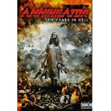 Annihilator - Ten Years in Hell [2 DVDs]