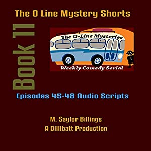The O Line Mystery Shorts, Book 11 (Dramatized) Audiobook