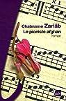 Le Pianiste afghan par Zariab
