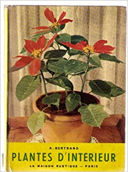 Plantes d 39 interieur books for Plante dinterieur