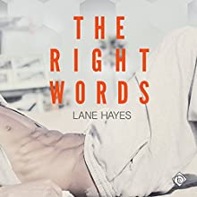 The Right Words: Right and Wrong Book 1 (       UNABRIDGED) by Lane Hayes Narrated by Michael Ferraiuolo