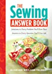 The Sewing Answer Book: Solutions to...