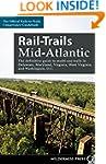 Rail-Trails Mid-Atlantic: The definit...