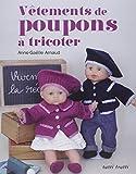 Vêtements de poupées à tricoter...