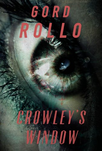 E-book - Crowley's Window by Gord Rollo