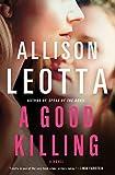 A Good Killing: A Novel (Anna Curtis Series) by Allison Leotta