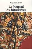 echange, troc Giovanni Lista - Le journal des futurismes